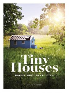 Boek Tiny Houses van Monique van Orden